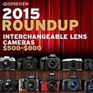 2015 Roundup: Interchangeable Lens Cameras $500-800