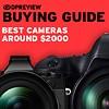 Best cameras around $2000