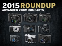 2015 Roundup: Advanced Zoom Compacts
