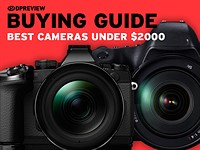 Buying Guide: The best cameras under $2000