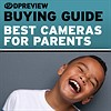 2019 Buying Guide: Best cameras for parents