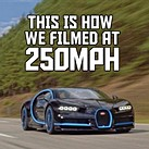 A behind-the-scenes look at filming a Bugatti Chiron at 250mph/400kph