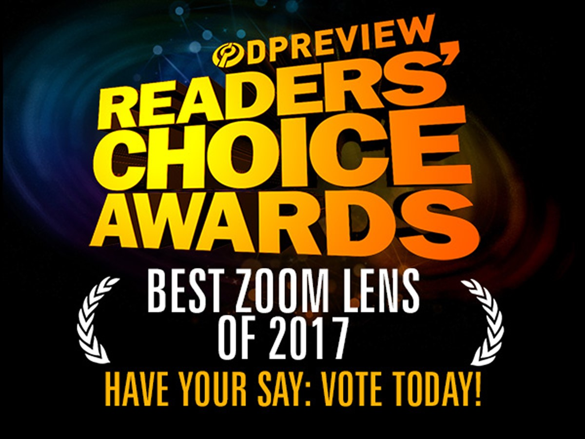 Have your say: Best zoom lens of 2017: Digital Photography Review
