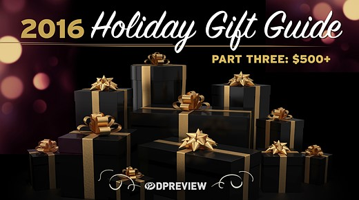 2016 Holiday Gift Guide: $500 and up 1