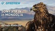 Michael Bonocore shoots eagle hunting in Mongolia with the Sony a7R IV