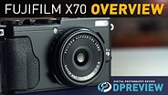Fujifilm X70 Product Overview
