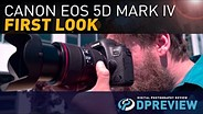 Canon EOS 5D Mark IV First Look