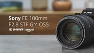 Sony FE 100mm F2.8 STF GM OSS Product Overview