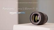 Panasonic Lumix S 85mm F1.8 overview
