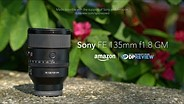 Sony FE 135mm F1.8 GM product overview