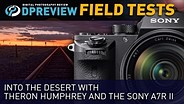 Field Test: Into the desert with Theron Humphrey and the Sony a7R II