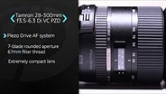 Tamron 28-300mm F3.5-6.3 Di VC PZD Product Overview