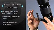 Samsung NX 50-150mm F2.8 OIS Product Overview