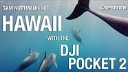 Sam Nuttmann shoots with the DJI Pocket 2 in Hawaii