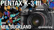 Out of this world with Neil Buckland and the Pentax K-3 III