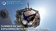 Seattle summer in 360: Outdoors with the GoPro Fusion