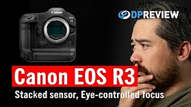 Canon EOS R3 Development: Our Reactions (and what it tells us about the future of Canon mirrorless)