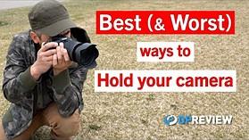 握住相机的最佳和最糟糕的方式