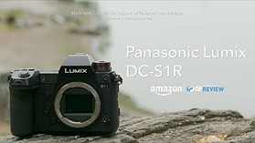 Panasonic DC-S1R Product Overview