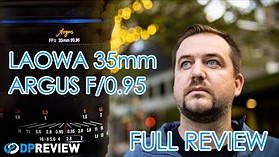 Laowa Argus 35mm F0.95 Review