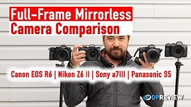 Best Mid-Range Full Frame Mirrorless: Canon R6, Sony a7 III, Nikon Z6 II, Panasonic S5