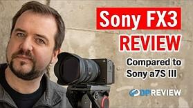索尼FX3评论(+索尼A7S III的比较)